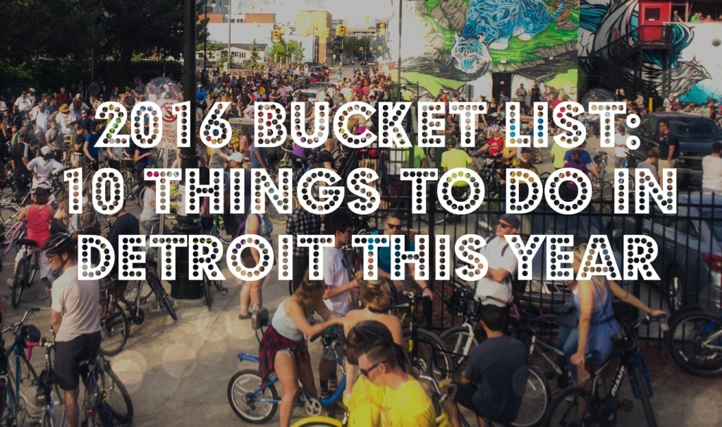 10 things to do in detroit this year